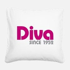Diva Since 1952 Square Canvas Pillow