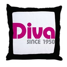 Diva Since 1950 Throw Pillow
