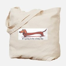 Long day Dachshund Tote Bag