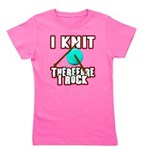 I Knit - Therefore I Rock Girl's Tee