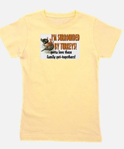 Surrounded by Turkeys Girl's Tee
