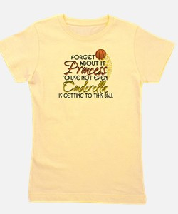 Not Even Cinderella - Basketball Girl's Tee
