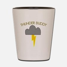 Thunder Buddy Shot Glass