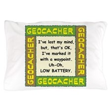 Green Geocacher Lost Mind Pillow Case