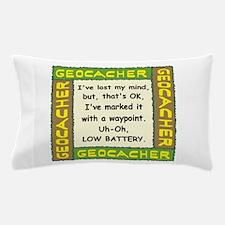 Green Geocacher Lost Mind Pillow Case