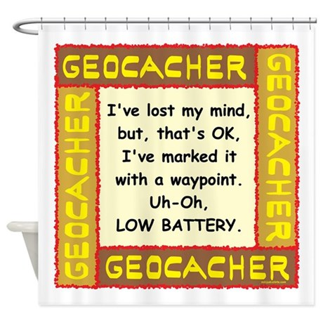 Brown Geocacher Lost Mind Shower Curtain