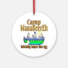 Camp WanaBeerEh Ornament (Round)
