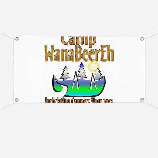 Camp WanaBeerEh Banner