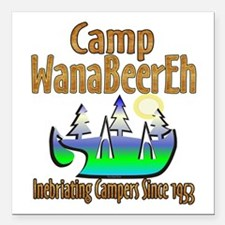 "Camp WanaBeerEh Square Car Magnet 3"" x 3"""