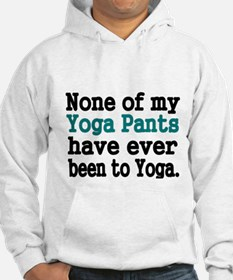 None of my Yoga Pants have ever been to Yoga Hoodi