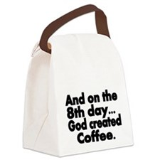 And on the 8th day Canvas Lunch Bag