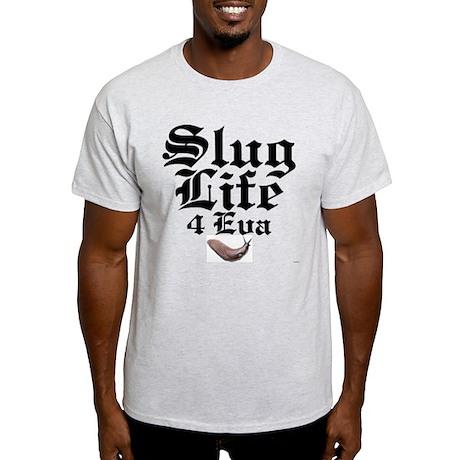 Slug Life 4 Eva T-Shirt