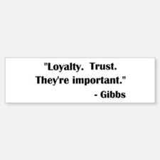LOYALTY... Bumper Bumper Bumper Sticker