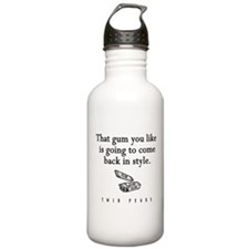 That Gum You Like Twin Peaks Quote Water Bottle