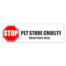 Stop Pet Store Cruelty Bumper Car Sticker