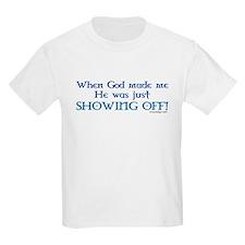 When God Made Me.. Kids T-Shirt