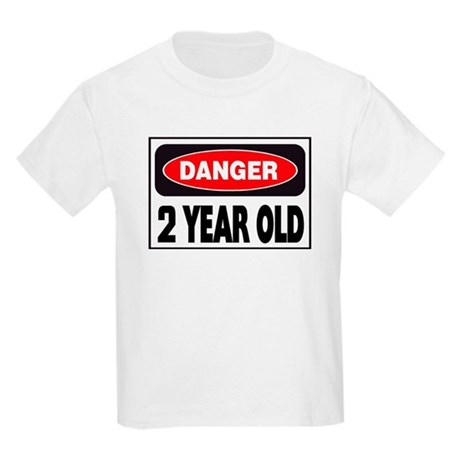 2 Year Old Danger Sign T-Shirt