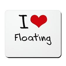 I Love Floating Mousepad