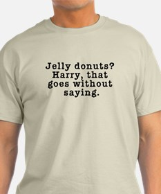 Jelly Donuts? Twin Peaks Quote T-Shirt