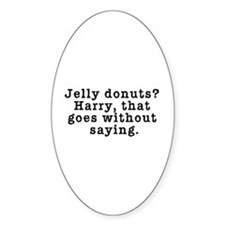 Jelly Donuts? Twin Peaks Quote Decal