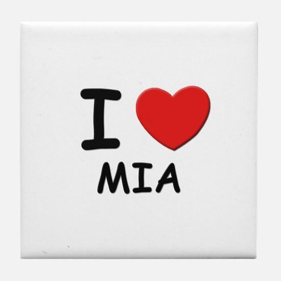 I love Mia Tile Coaster