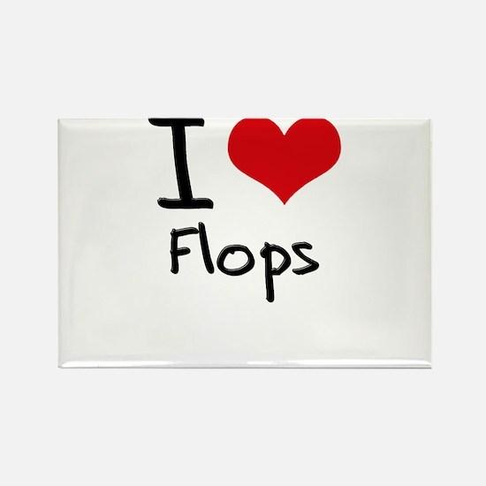 I Love Flops Rectangle Magnet