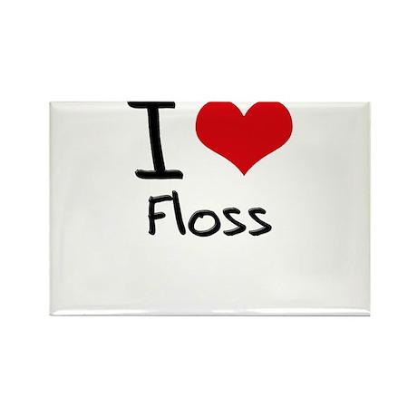 I Love Floss Rectangle Magnet
