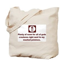 room for all mashed potatoes Tote Bag