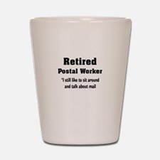 Retired Postal Worker Shot Glass