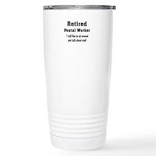 Retired Postal Worker Travel Mug