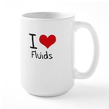 I Love Fluids Mug