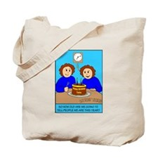 Looney Twins How Old Tote Bag