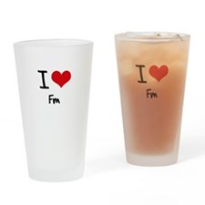 I Love Fm Drinking Glass