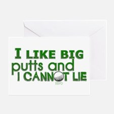 I Like Big Putts Greeting Card