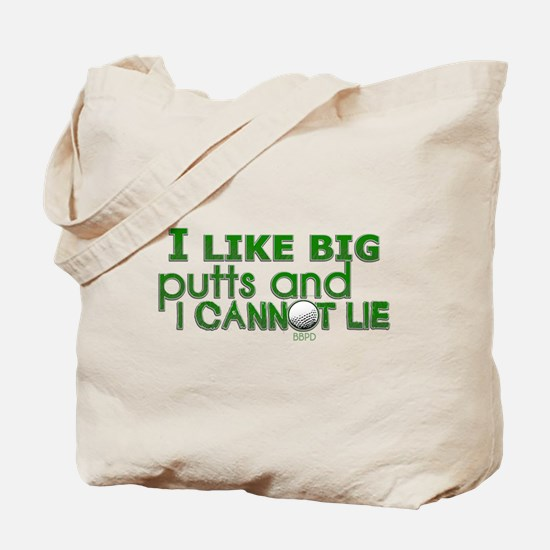 I Like Big Putts Tote Bag