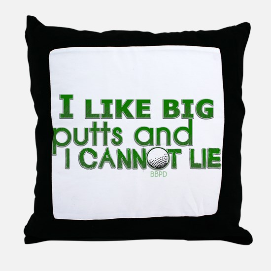 I Like Big Putts Throw Pillow