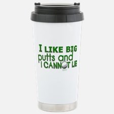 I Like Big Putts Travel Mug