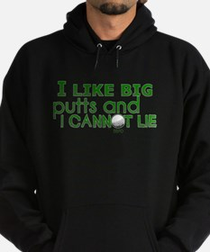 I Like Big Putts Hoodie