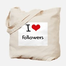 I Love Followers Tote Bag