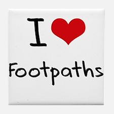 I Love Footpaths Tile Coaster