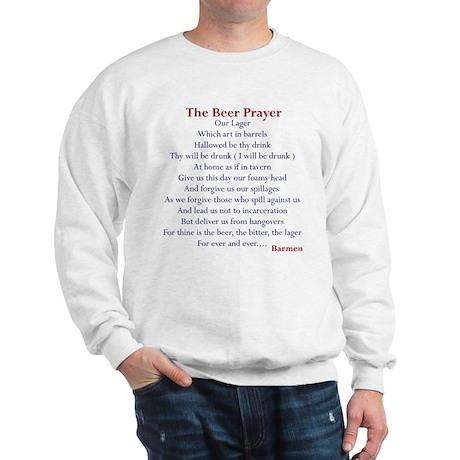 Beer Prayer, Beer Humor Sweatshirt