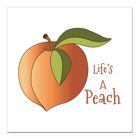 "Lifes A Peach Square Car Magnet 3"" x 3"""