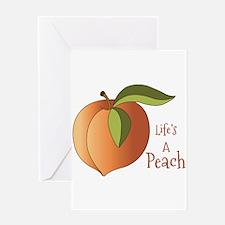 Lifes A Peach Greeting Card