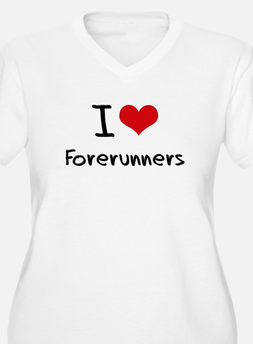 I Love Forerunners Plus Size T-Shirt