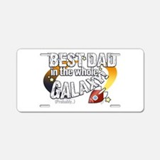 Best Dad Galaxy Aluminum License Plate