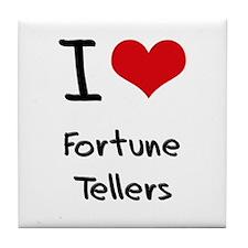 I Love Fortune Tellers Tile Coaster