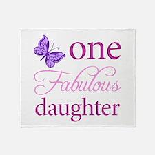 One Fabulous Daughter Throw Blanket