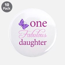 """One Fabulous Daughter 3.5"""" Button (10 pack)"""