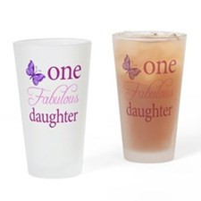One Fabulous Daughter Drinking Glass