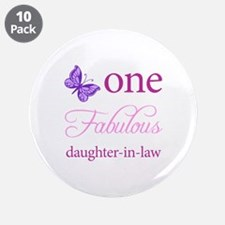 """One Fabulous Daughter-In-Law 3.5"""" Button (10 pack)"""